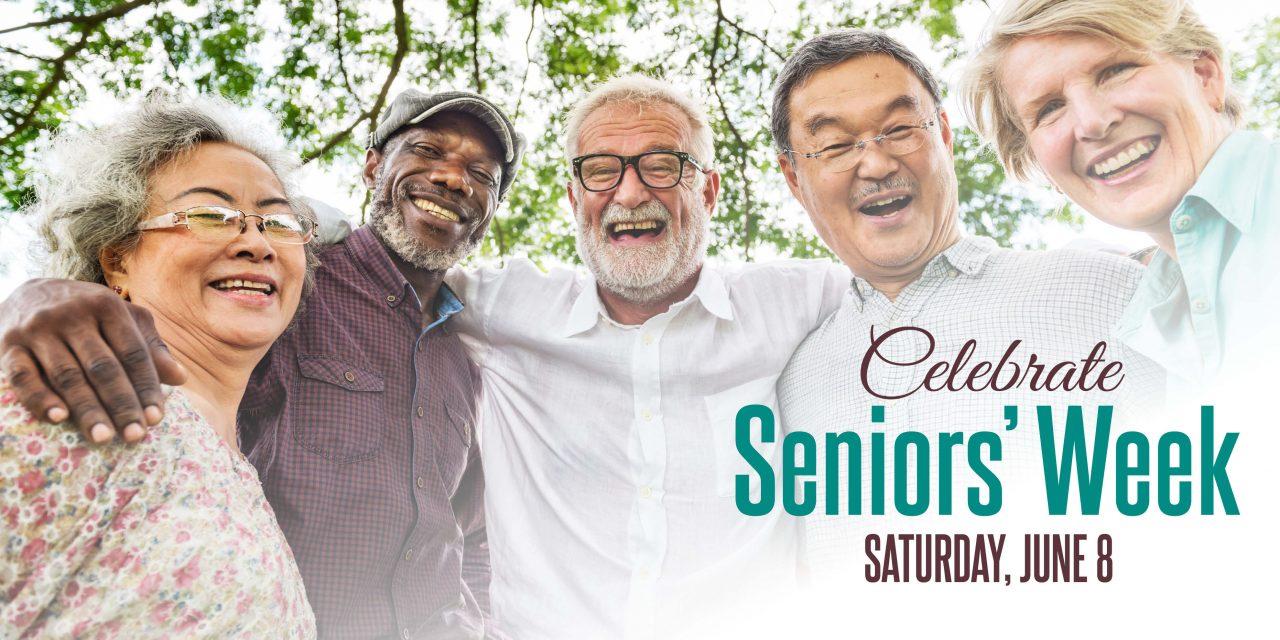 Seniors' Week – Saturday, June 8