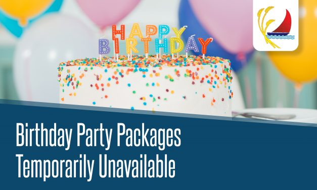 Birthday Party Packages Temporarily Unavailable